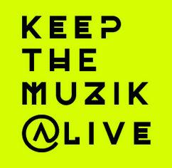 keep the muzik alive.jpg