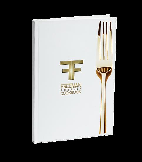 Freeman Formula Nutrional Guide and Cookbook