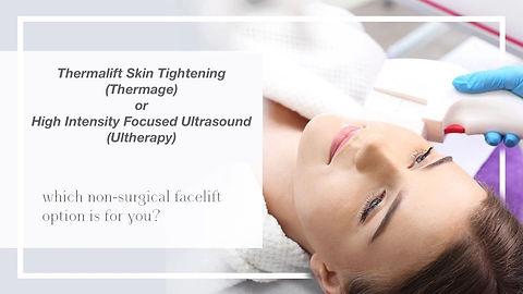 Thermal Skin Lift vs HIFU Ultherapy.jpg