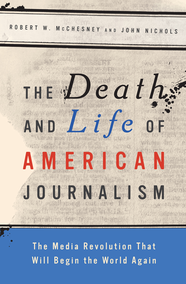 The Life and Death of American Journ