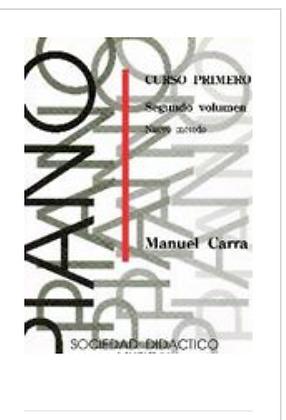 """Método de piano Manuel Carra """"SOCIEDAD DIDÁCTICO MUSICAL"""" Vol.1"""