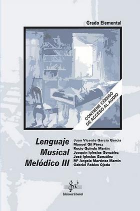 LENGUAJE MUSICAL MELODICO V. 3 GRADO ELEMENTAL (EDICIONES SIb)