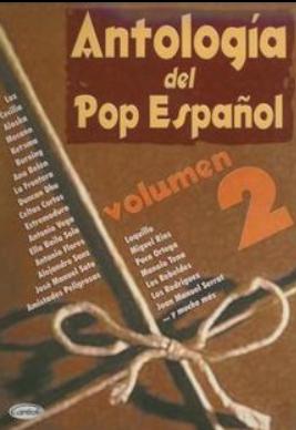 """Partitura para Voz, Piano y Guitarra.""""ANTOLOGIA DEL POP ESPAÑOL"""" Vol.2"""