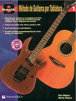 MÉTODO PARA GUITARRA V.1 CON NOTACIÓN MUSICAL Y TABLATURA