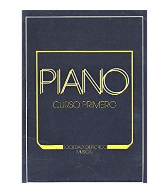 """Curso  Primero de Piano """"SOCIEDAD DIDÁCTICO MUSICAL"""""""