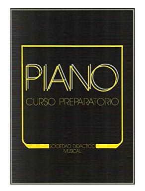 """Curso Preparatorio de Piano """"SOCIEDAD DIDÁCTICO MUSICAL"""""""