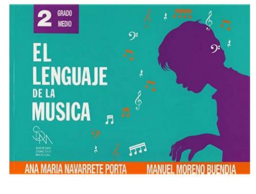 """El Lenguaje de la Música """"SOCIEDAD DIDÁCTICO MUSICAL"""" 2º (Grado medio)"""
