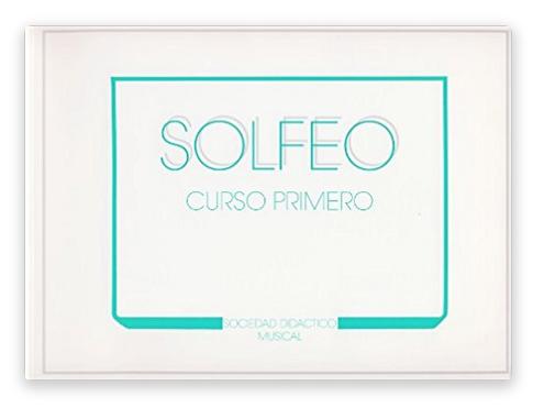 """Método de Solfeo """"SOCIEDAD DIDÁCTICO MUSICAL"""" Curso primero"""