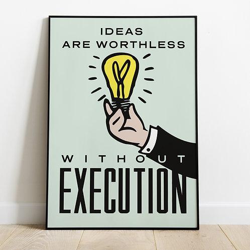 Ideas Withou Execution