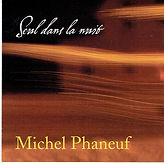 PHANEUF, Michel_Seul dans la nuit (2).jp