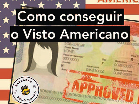 COMO CONSEGUIR O VISTO AMERICANO