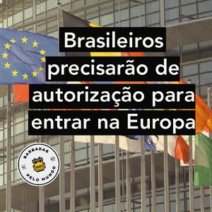 autorização brasileiros europa