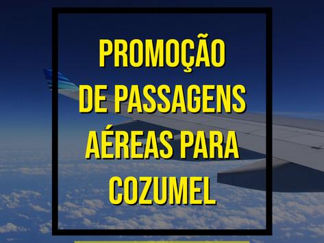 IMPERDÍVEL PASSAGENS AÉREAS PARA COZUMEL A PARTIR DE R$1061