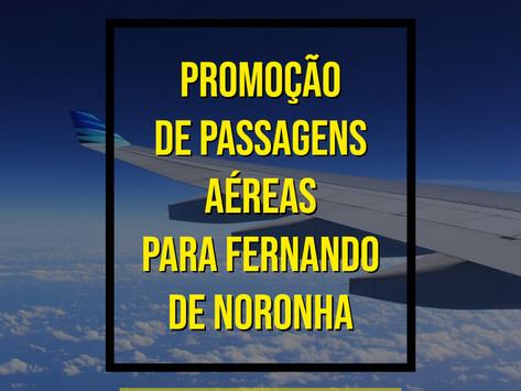PROMOÇÃO DE PASSAGENS AÉREAS PARA FERNANDO DE NORONHA A PARTIR DE R$ 841