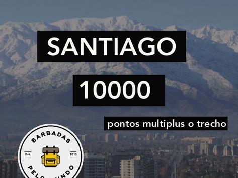 CHILE A PARTIR DE 10 MIL PONTOS MULTIPLUS