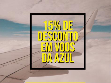 AZUL LIBERA 15 % DE DESCONTO EM TODOS VOOS NACIONAIS