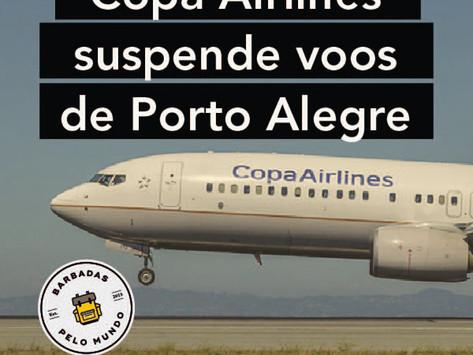 COPA AIRLINES SUSPENDE VOOS DE PORTO ALEGRE