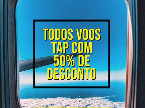 CORRE!!! TODOS VOOS DA TAP COM 50% DE DESCONTO