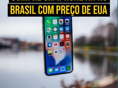 COMPRE UM IPHONE XR NO BRASIL COM PREÇO DO EUA