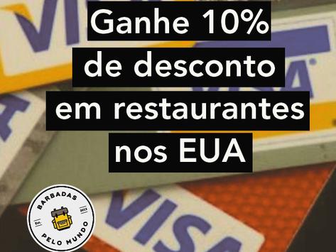 GANHE 10% DE DESCONTO EM QUALQUER RESTAURANTE NOS EUA