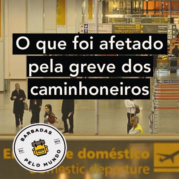 greve caminhoneiros aeroportos