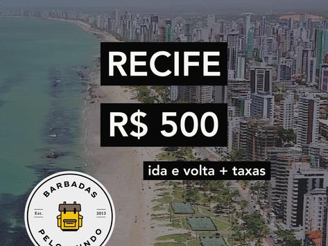RECIFE A PARTIR DE R$500