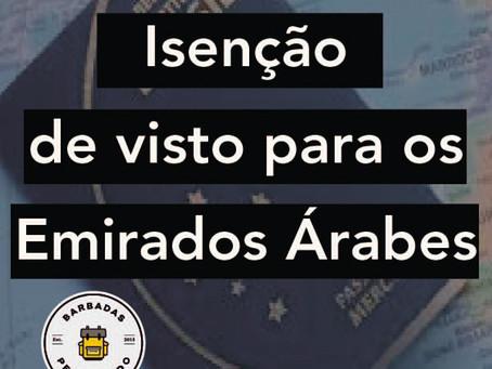 BRASILEIROS ESTÃO ISENTOS DE VISTO PARA OS EMIRADOS ÁRABES