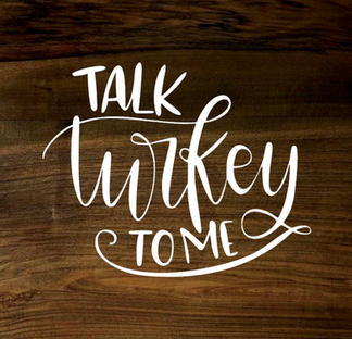 talk turkey to me (wood panel)