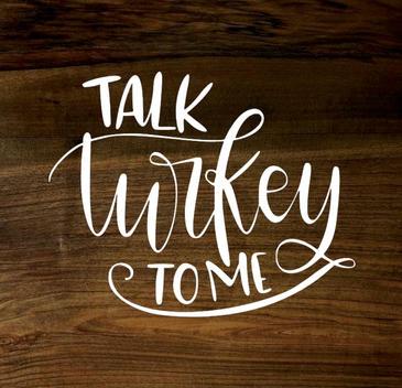talk turkey to me (wood panel)