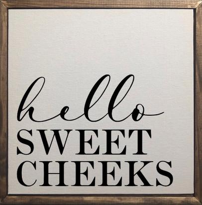 farmhouse-sign-hello-sweet-cheeks-ima