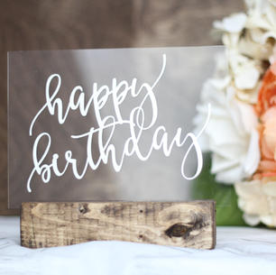 acrylic sign - happy birthday