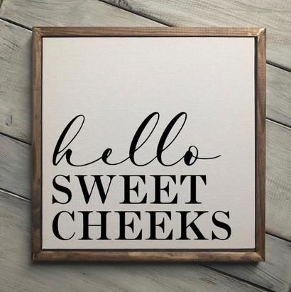 farmhouse-sign-hello-sweet-cheeks-sta