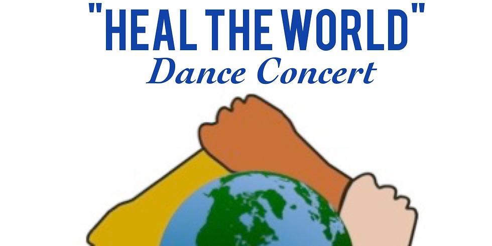 """""""Heal the World"""" Dance Concert"""