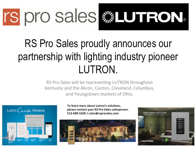 RS Pro Sales now representing LUTRON