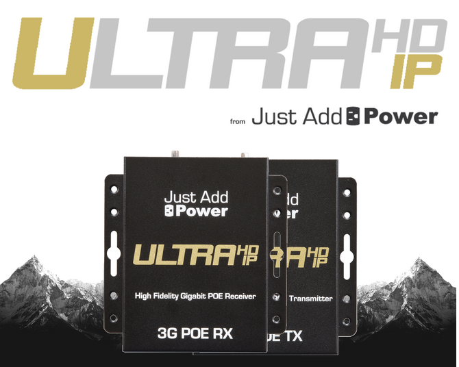 Just Add Power's 4K over IP platform gets bigger, better and more cost-effective