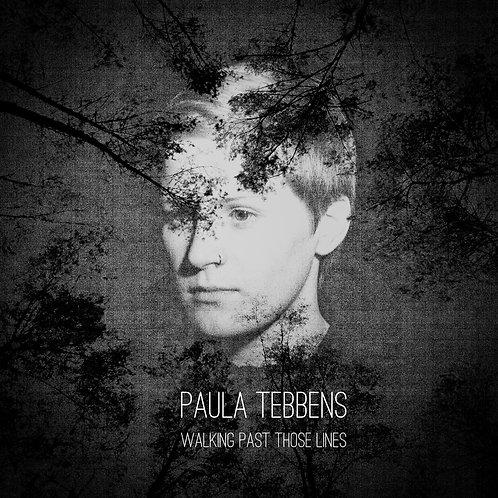 Paula Tebbens - Walking Past Those Lines