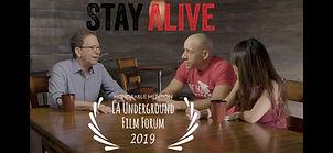 LA Underground Film Forum Stay Alive Hon