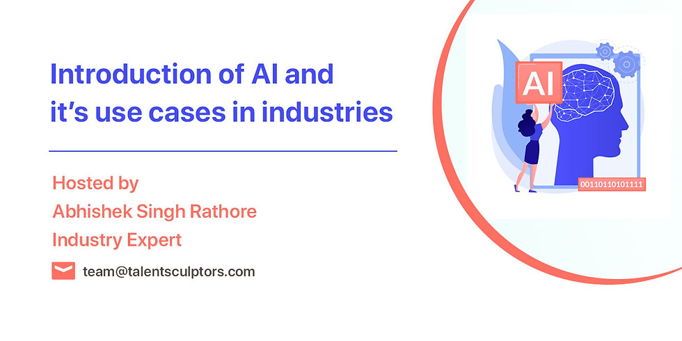 Introduction of AI  and it's use cases  in industries