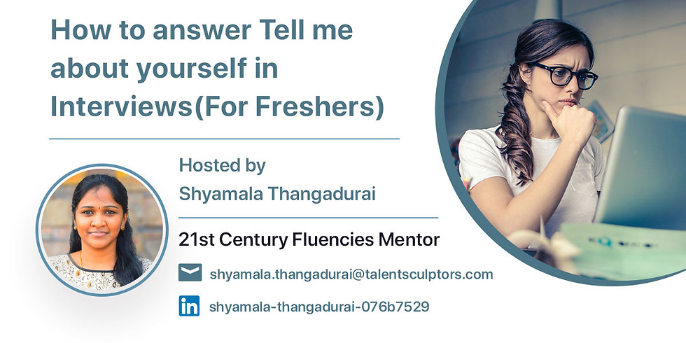 How to answer Tell me about yourself in Interviews(For Freshers)