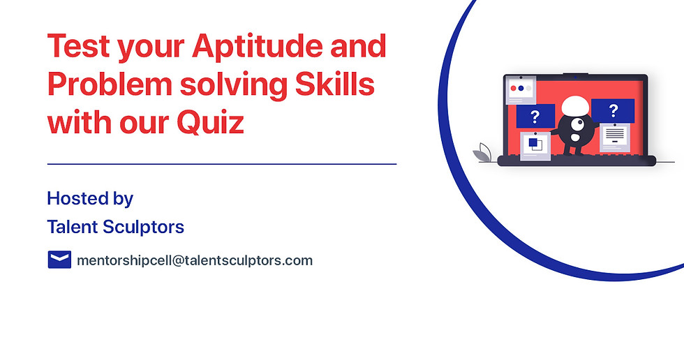 Test your Aptitude and Problem-Solving Skills with our Quiz (Webinar)