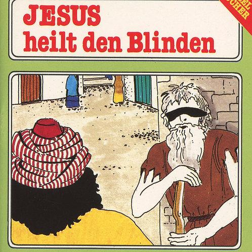 Jesus heilt den Blinden (Bartimäus)