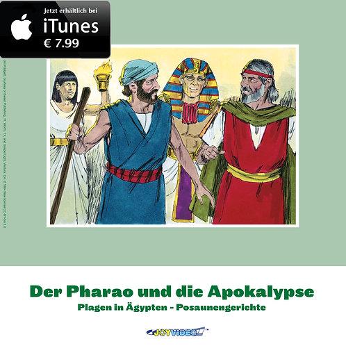 Der Pharao und die Apokalypse
