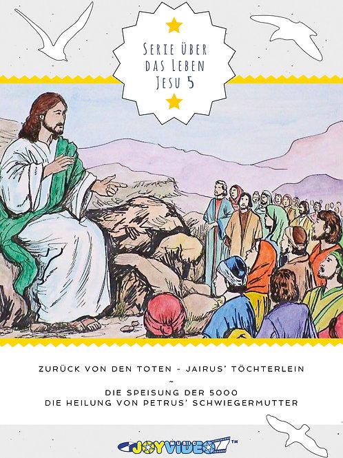 Serie über das Leben Jesu, DVD Nr. 5