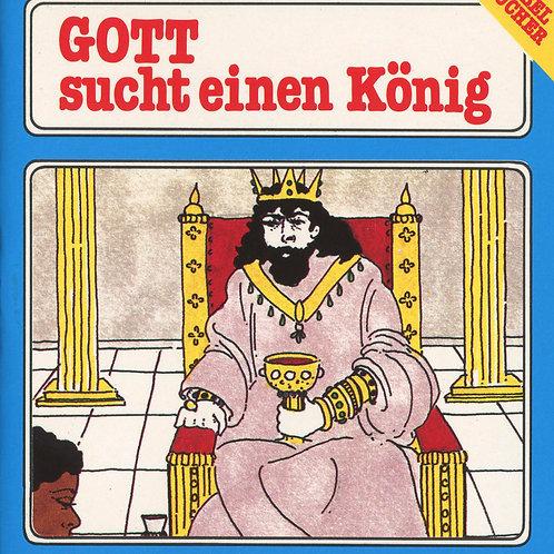 Gott sucht einen König (Samuel`s Auftrag)