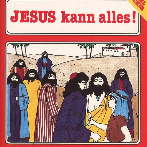 Jesus kann alles (Jairus Töchterlein)
