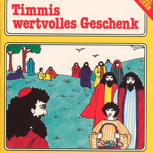 Timmi's wertvolles Geschenk (Speisung der 5000)