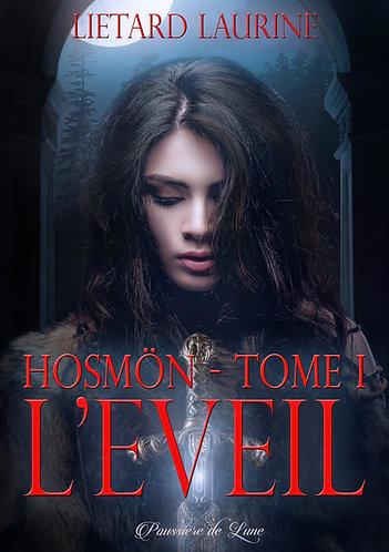 Hosmön, tome 1 : L'éveil (ebook)