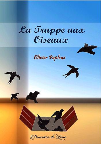 La Trappe aux Oiseaux - Ebook