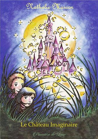 Couverture du Château imaginaire. Dessin d'un magnifique château et deux enfants qui le regarde