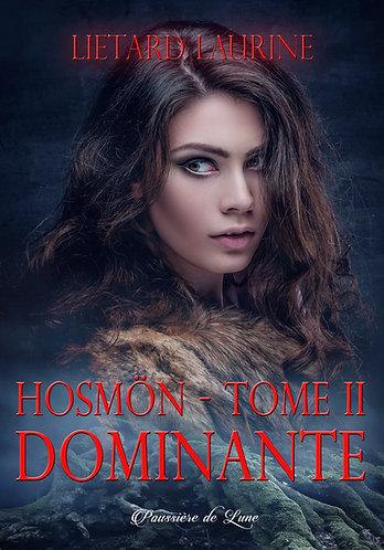 Hosmön,tome 2 : Dominante